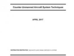 美陆军发布《反无人机系统技术》报告